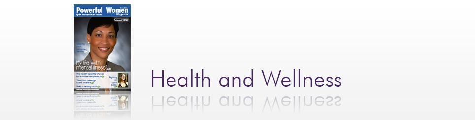 Summer 2013 – Health and Wellness